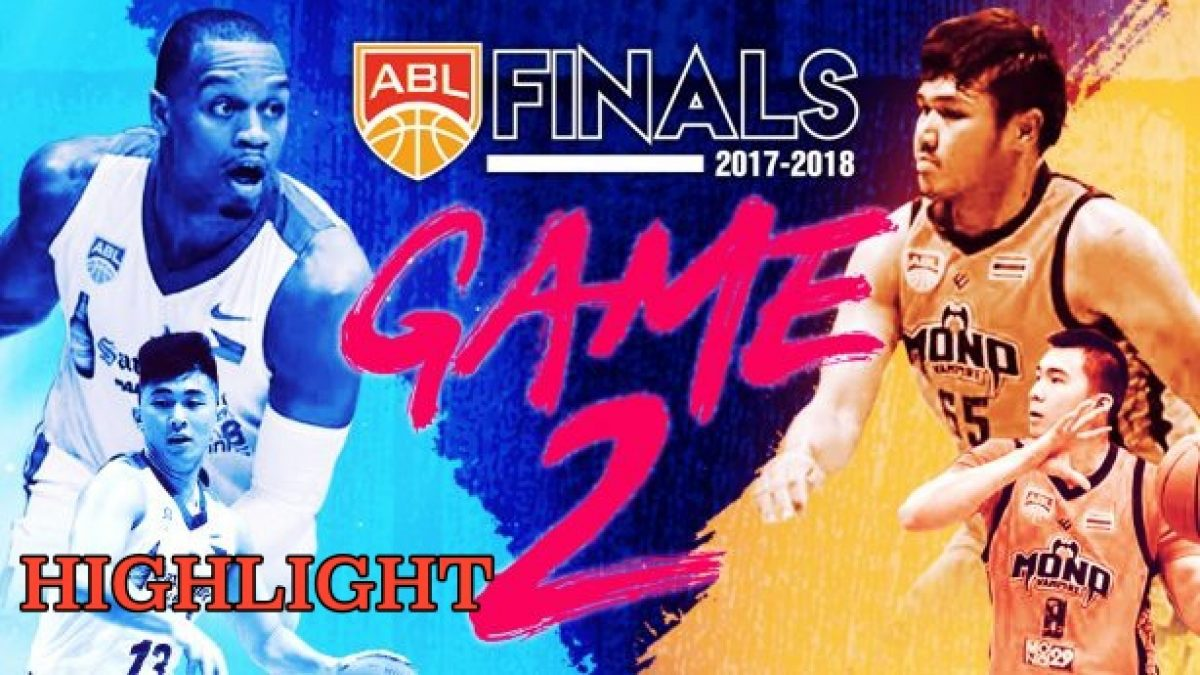 Highlight Alab Philipinas VS Mono Vampire Basketball ABL2017-2018 (Finals Game2)