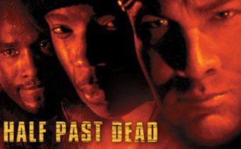 Half Past Dead ทุบนรกคุกมหาประลัย