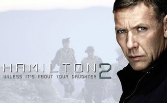 Hamilton 2: But Not If It Concerns Your Daughter สายลับล่าทรชน 2
