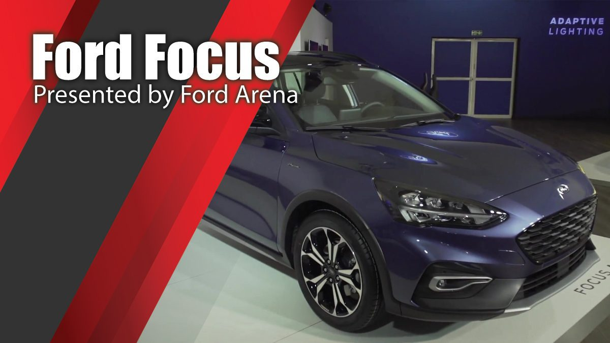 Ford Arena presents Ford Focus