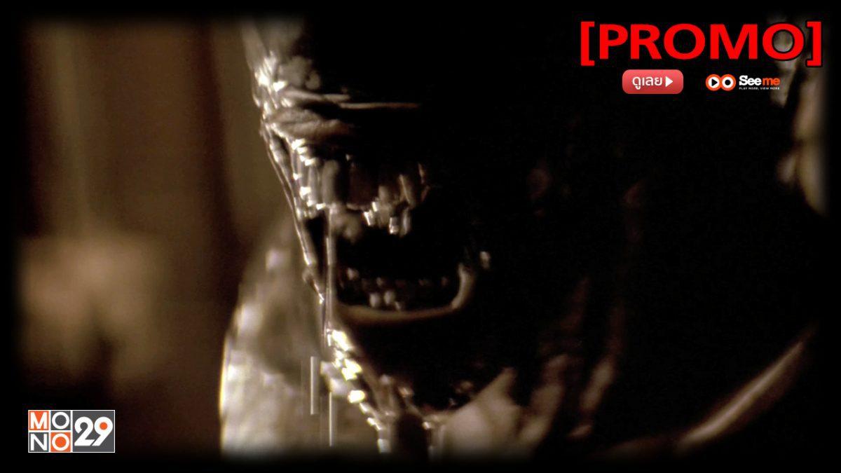Alien 3 เอเลี่ยน 3 อสูรสยบจักรวาล [PROMO]