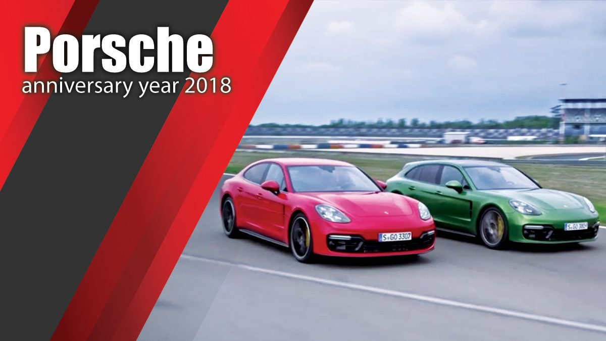 The Porsche anniversary year 2018