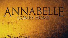 Warner Bros. คอนเฟิร์ม! ภาคต่อตุ๊กตาผีแอนนาเบลล์ใช้ชื่อ Annabelle Comes Home