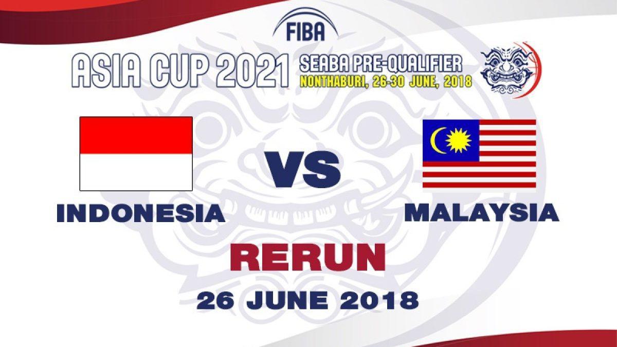 บาสเกตบอล FIBA ASIA CUP 2021 SEABA PRE-QUALIFIER : Indonesia  VS  Malaysia (26 June 2018)
