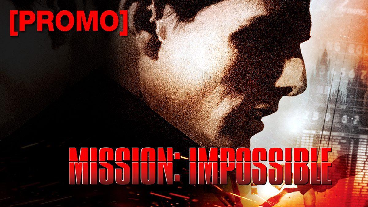 Mission : Impossible 1 ฝ่าปฏิบัติการสะท้านโลก [PROMO]