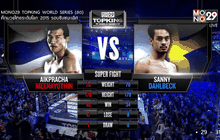 คู่ที่ 6 Super Fight : เอกประชา มีนะโยธิน VS แซนนี่ ดาห์ลเบค