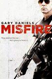 Misfire ล่าแค้นแผนระห่ำ