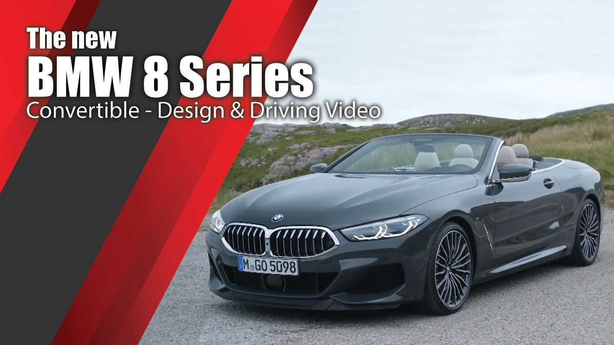 The new BMW 8 Series Convertible - Design & Driving Video