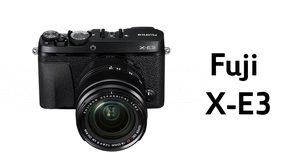 เปิดตัว Fujifilm X-E3 ปรับดีไซน์เรียบง่ายขึ้นเพิ่มความคล่องตัว