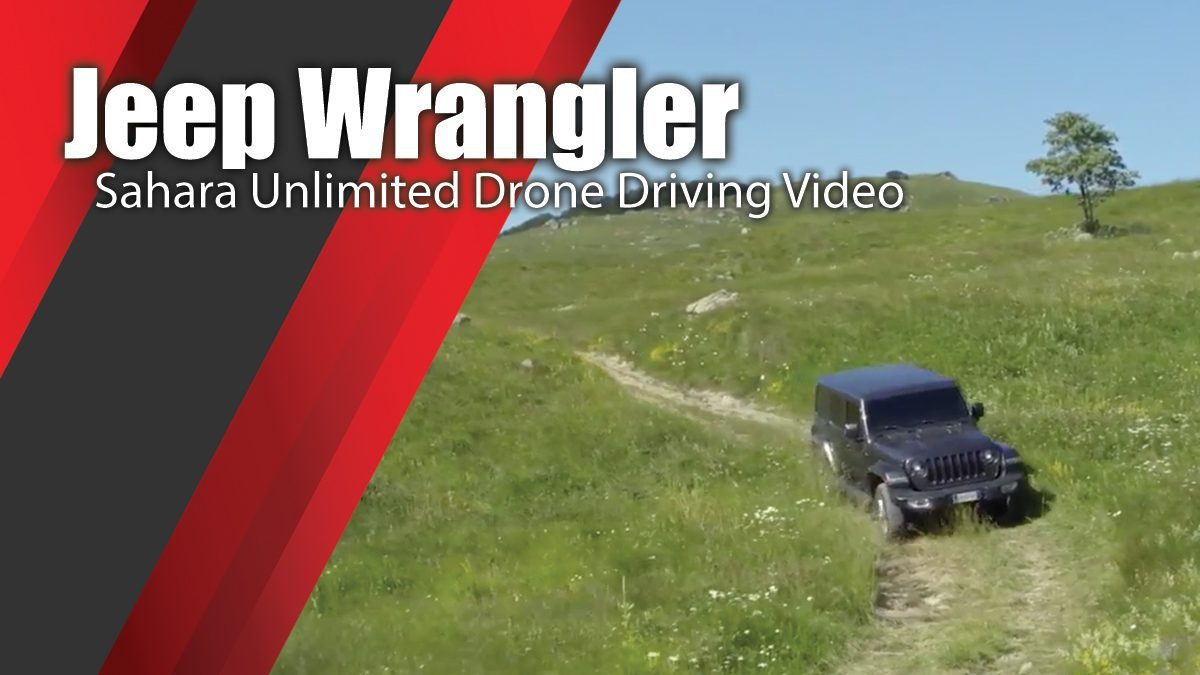 Jeep Wrangler Sahara Unlimited Drone Driving Video