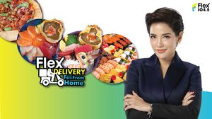 บอสอ้อม สั่งลุยจัดกิจกรรม Flex Delivery #FinFromHome เสิร์ฟเมนูร้านดังระดับประเทศส่งถึงบ้าน