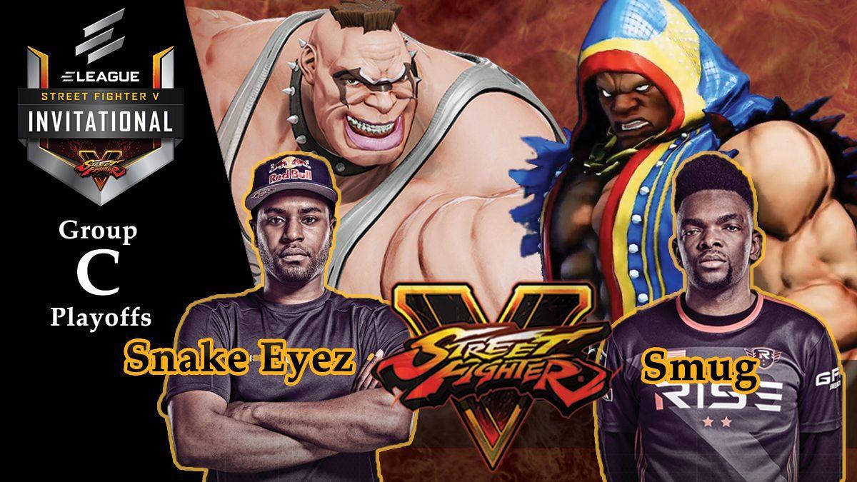 การแข่งขัน Street Fighter V | ระหว่าง Snake Eyez vs Smug [Group C]