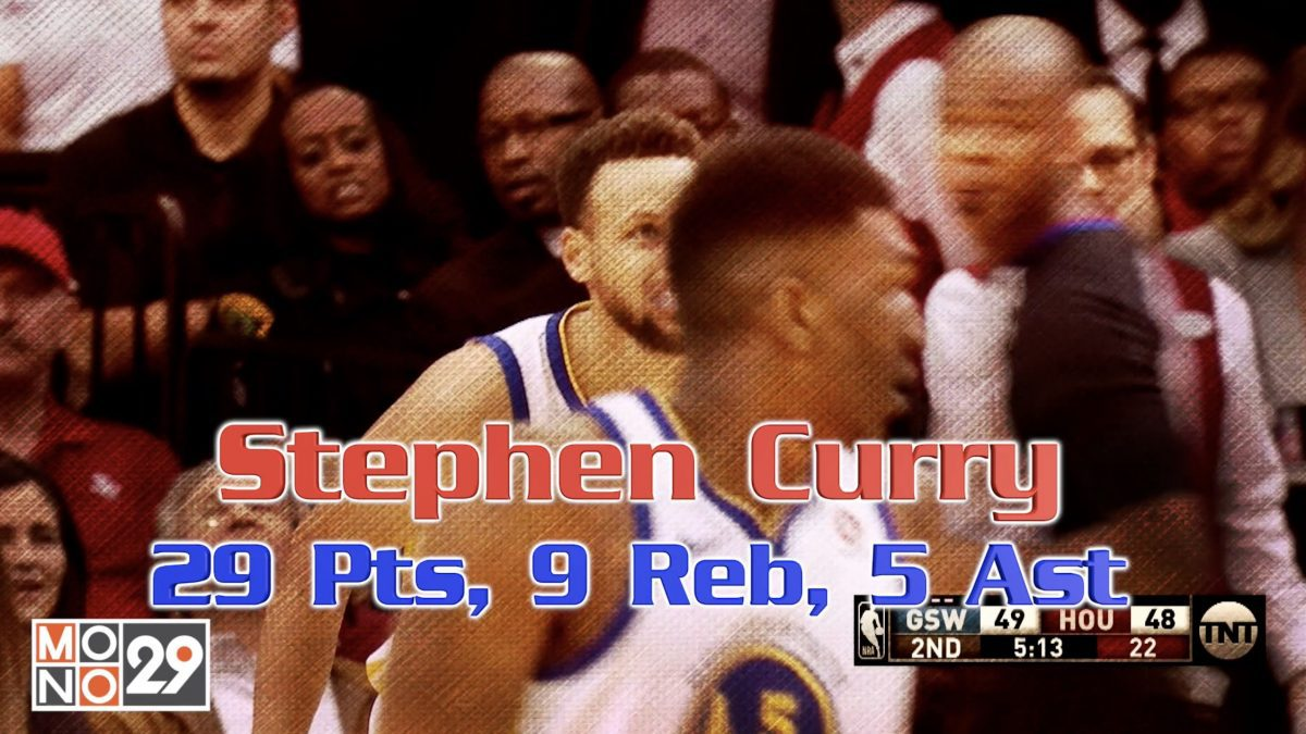 Stephen Curry 29 Pts ,  9 Reb , 5 Ast