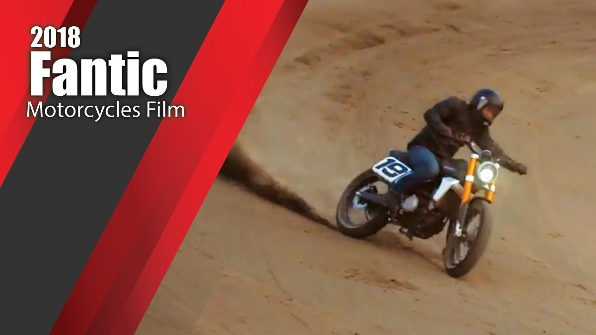 2018 Fantic Motorcycles Film