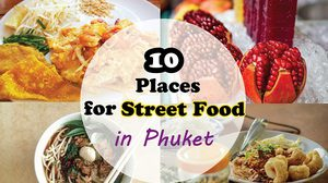 10 Places for Street Food in Phuket