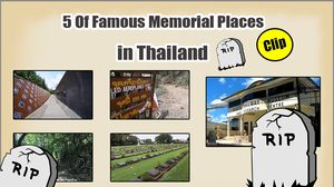 5 Of Famous Memorial Places in Thailand