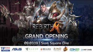 เตรียมพบกับ REBIRTH M GRAND OPENING เปิดตัว 9 มีนาคมนี้ กิจกรรมลุ้นรางวัลเพียบ