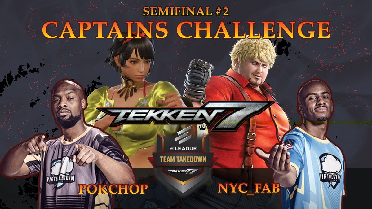 การแข่งขัน Tekken | Captains Challange ระหว่าง POKCHOP vs NYC_FAB (semifinal#2)