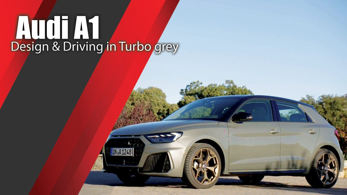 2018 Audi A1 Design & Driving in Turbo grey