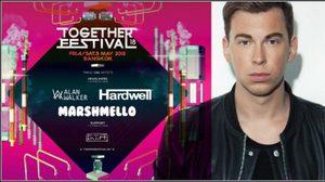 Hardwell นำทีม Line up แห่งปี เตรียมเดือด ใน TOGETHER FESTIVAL