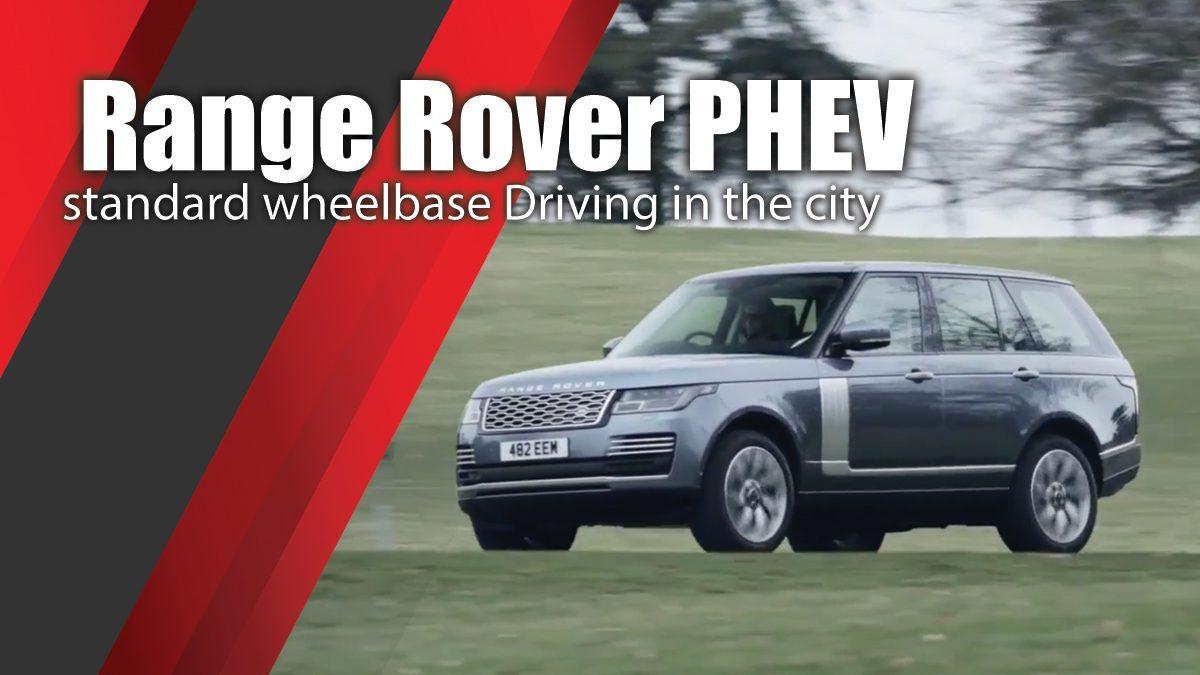 Range Rover PHEV standard wheelbase Driving in the city