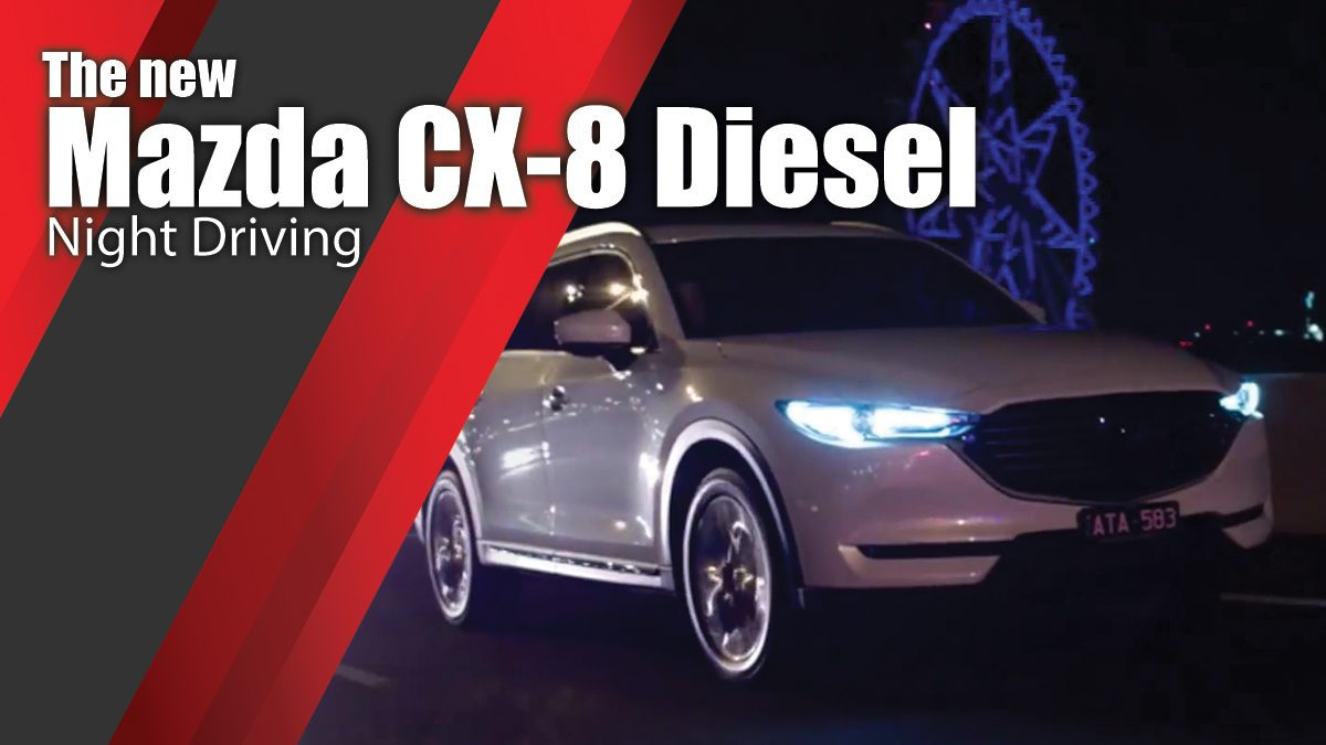 The new Mazda CX-8 Diesel Night Driving