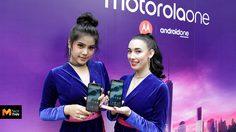 โมโตโรล่า เปิดตัว motorola one สมาร์ทโฟน Android One รุ่นล่าสุดในประเทศไทย