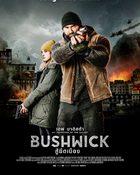 Bushwick สู้ยึดเมือง