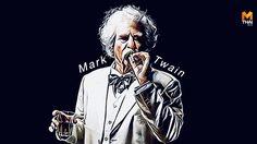 ชีวิตนักเขียนของ 'Mark Twain' กับการสร้างแรงบันดาลใจเพื่อคนทั้งโลก