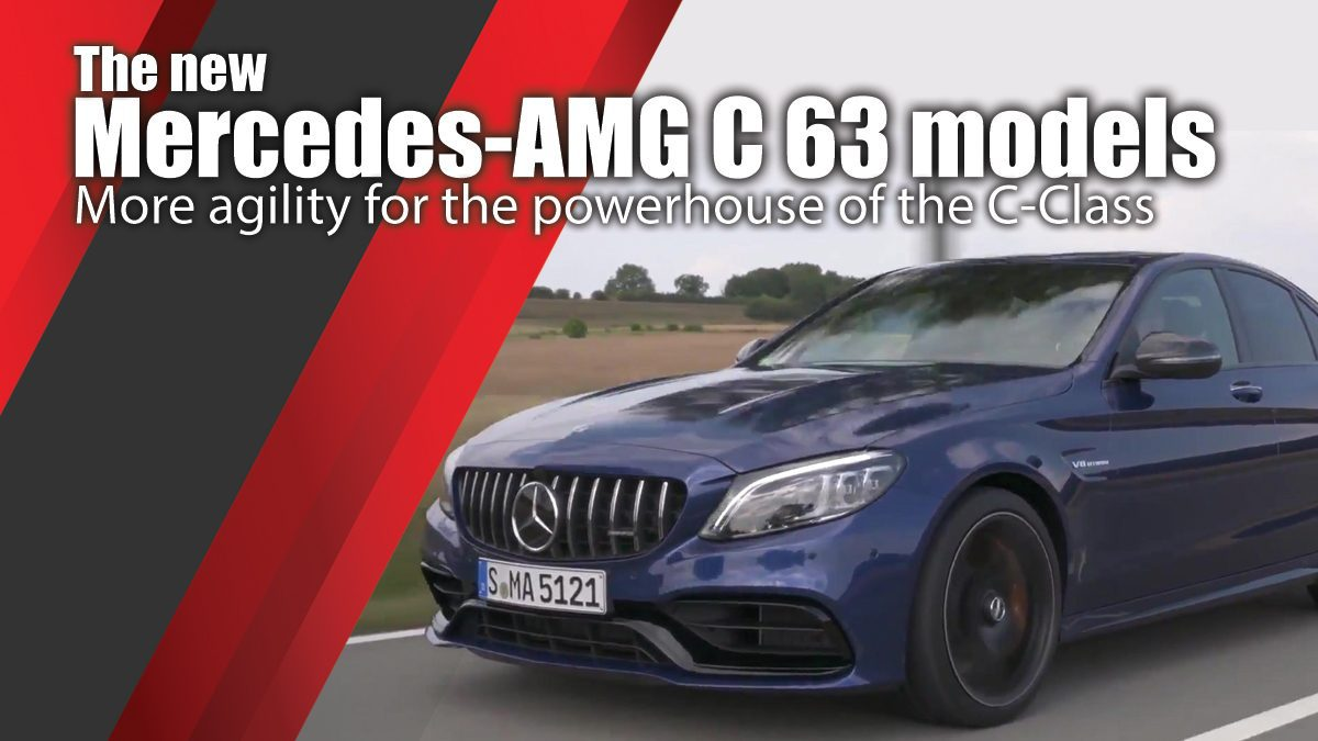 The new Mercedes-AMG C 63 models: More agility for the powerhouse of the C-Class