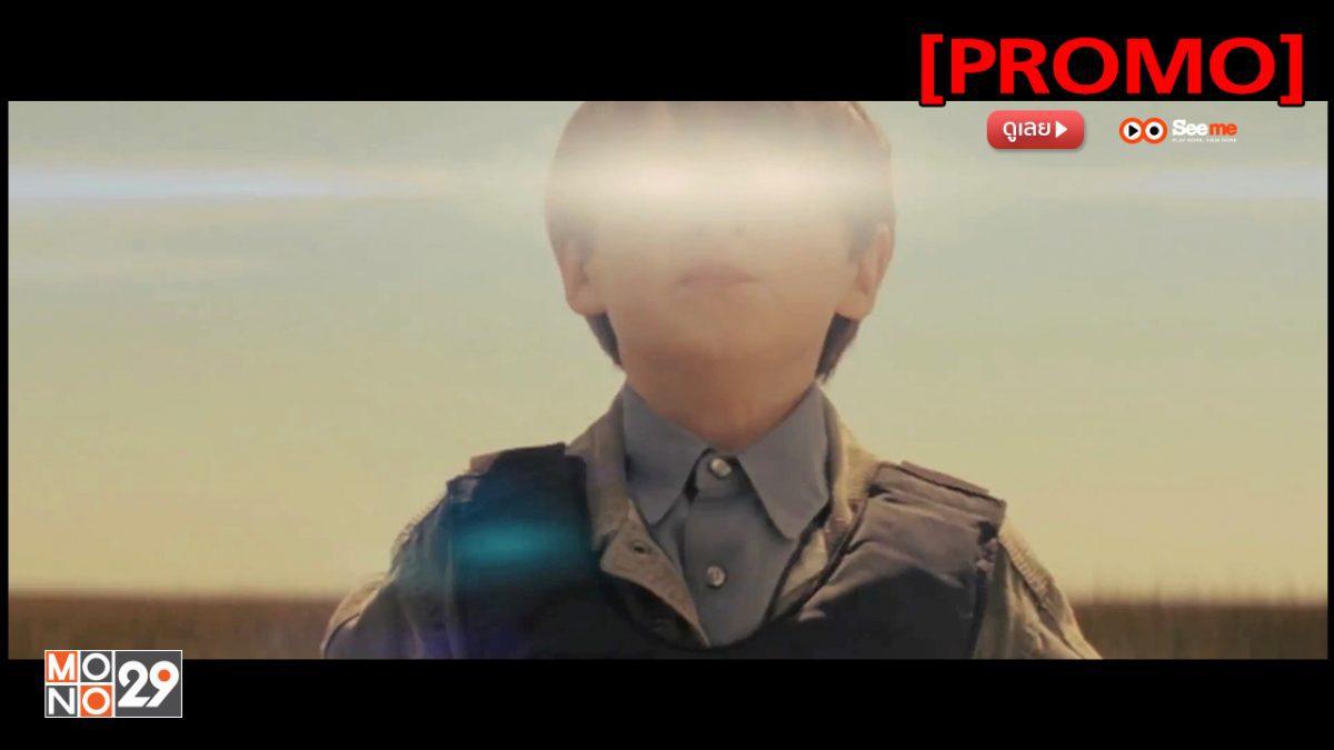 Midnight Special เด็กชายพลังเหนือโลก [PROMO]