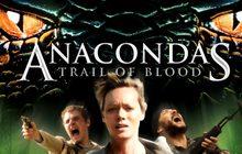 Anacondas: Trail of Blood ล่าโคตรพันธุ์เลื้อยสยองโลก (ภาค 4)