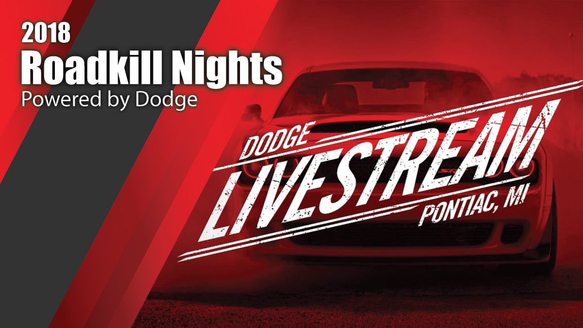 2018 Roadkill Nights Powered by Dodge