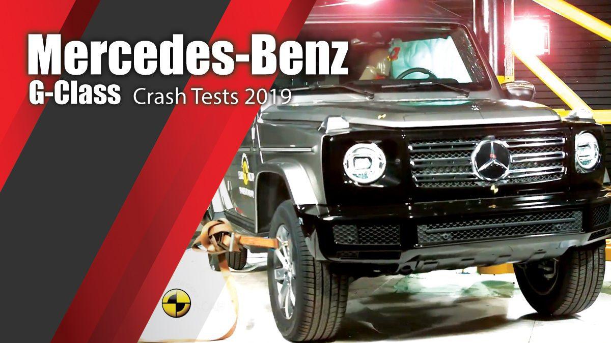 ท้าพิสูจน์ระบบรักษาความภัยของ Mercedes-Benz G-Class - Crash Tests 2019