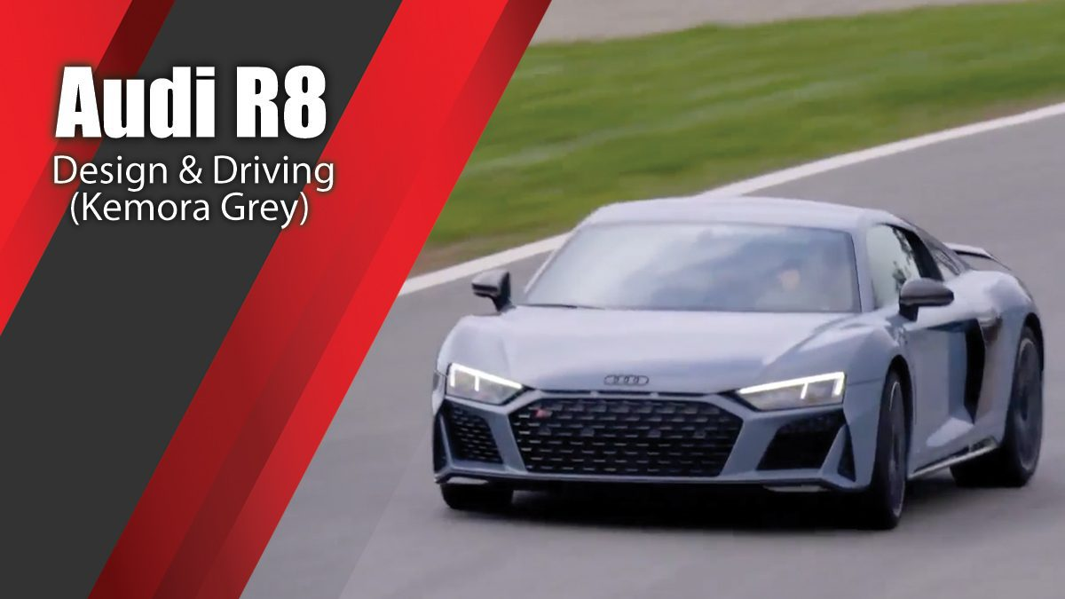 Audi R8 Design & Driving in Kemora Grey