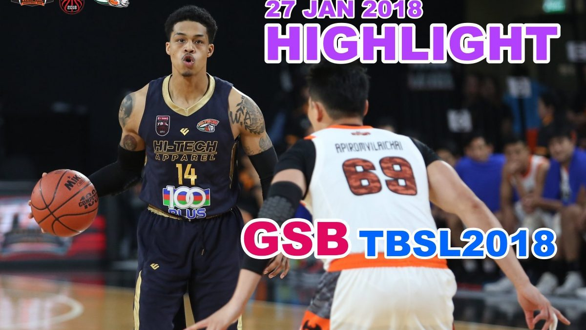 HIGHLIGHT GSB TBSL2018 (27 Jan 2018)