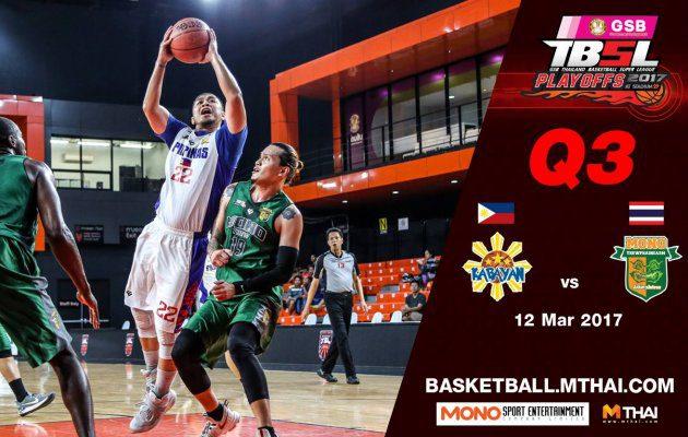 การแข่งขันบาสเกตบอล GSB TBSL2017 Playoffs (Game2) คู่ที่3  Kabayan (Philipines) VS Mono Thew Q3 12/03/60