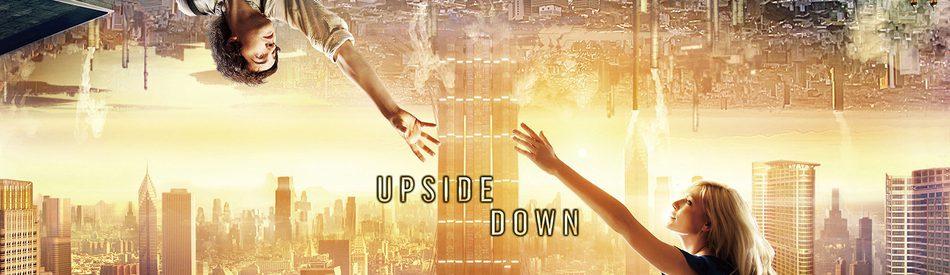 Upside Down นิยามรักปฎิวัติสองโลก