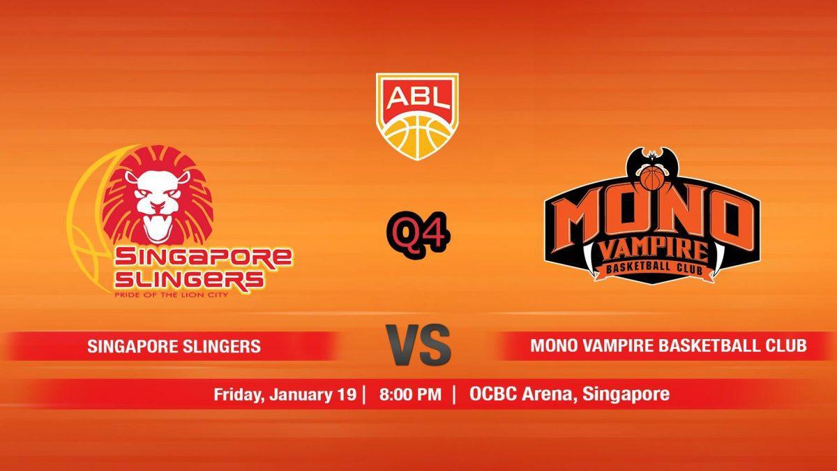 การเเข่งขันบาสเกตบอล ABL2017-2018 : Singapore Slingers (SIN) VS Mono Vampire (THA)  Q4 (19 Jan 2018)