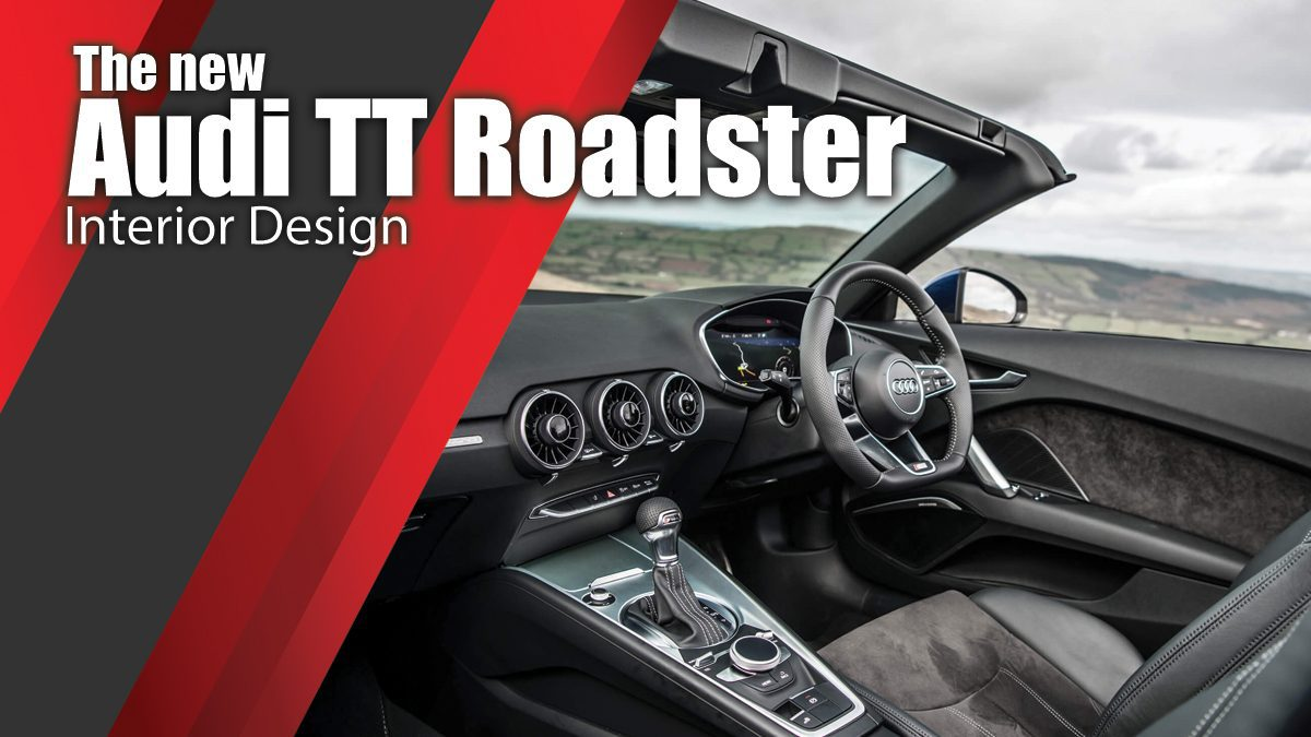 The new Audi TT Roadster Interior Design