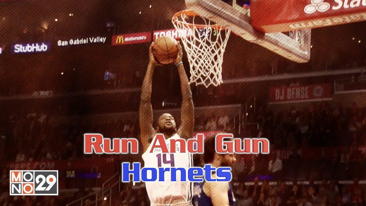 Run And Gun Hornets