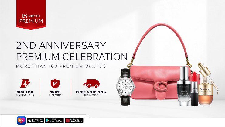 LazMall Premium ฉลองครบรอบ 2 ปี จัดดีลสุดอลังกว่า 100 แบรนด์ดัง ช้อปแบบจุกๆ