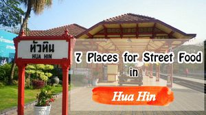 7  Places for Street Food in Hua Hin