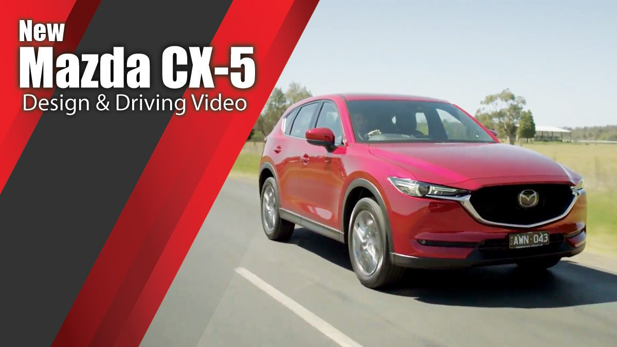 New Mazda CX-5 - Design & Driving Video