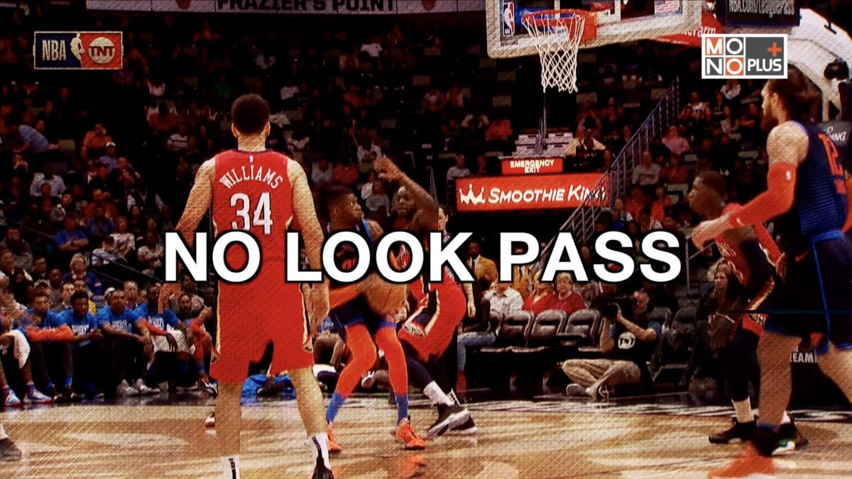 NO LOOK PASS
