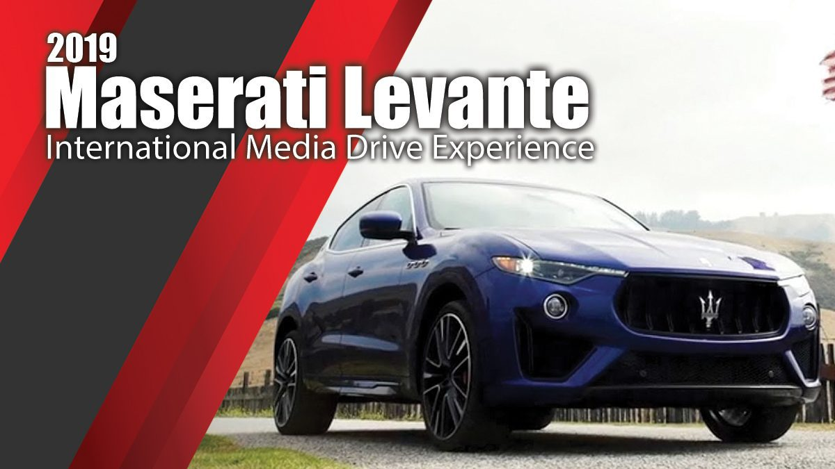 2019 Maserati Levante International Media Drive Experience