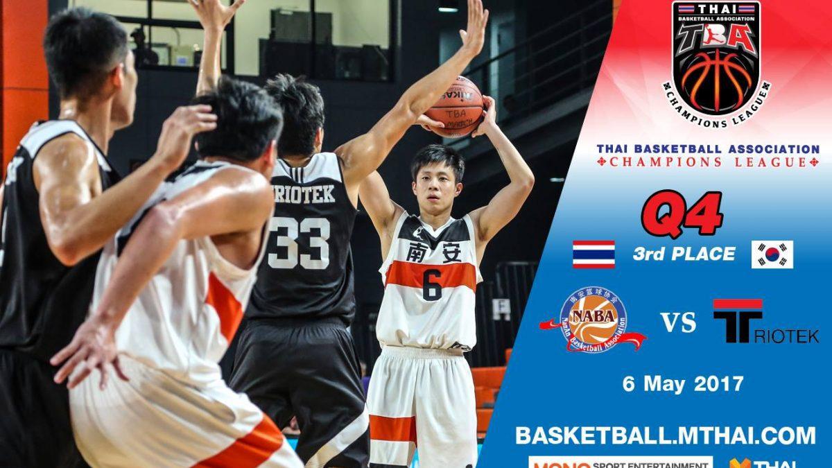 การแข่งขันบาสเกตบอล TBA 3rd Place Fujian Nan'An (China)) VS  Triotek (Chinese Taipei) Q4 (6/5/60)