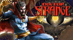 Doctor Strange ชายผู้ได้รับสมญานาม จอมเวทย์สูงสุดแห่งจักรวาล Marvel