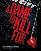 Sin City: A Dame to Kill For ขบวนโหด นครโฉด