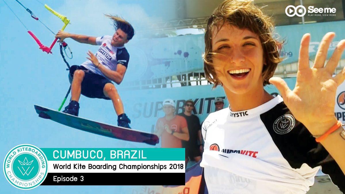 รายการ World KiteBoarding Championships 2018 | การแข่งขันไคท์เซิร์ฟบอร์ดดิ้งแชมป์เปี้ยนชิพ EP3 [FULL]